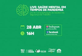 Abril Verde: Prefeitura promove live sobre cuidados com a saúde mental em tempos de pandemia